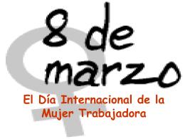 El Día Internacional de la Mujer Trabajadora
