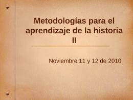 Una Metodología para el aprendizaje de la historia