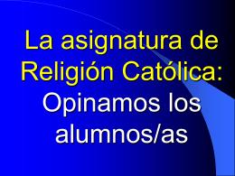 La asignatura de Religión Católica: Opinamos los