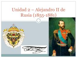 Unidad 2 – Alejandro II de Rusia (1855