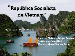 """República Socialista de Vietnam"""""""