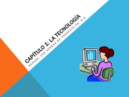 Capítulo 1: La tecnología