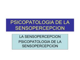 TRASTORNOS EN LA SENSOPERCEPCION