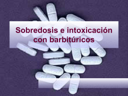 Sobredosis e intoxicación con barbitúricos