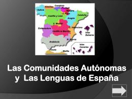 Las Comunidades Autónomas y Las Lenguas de España