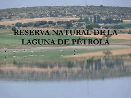 RESERVA NATURAL DE LA LAGUNA DE PÉTROLA