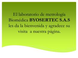 El laboratorio de metrología Biomédica BYOSERTEC