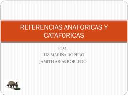 REFERENCIAS ANAFORICAS Y CATAFORICAS