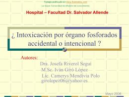 Intoxicación por órgano fosforados accidental o