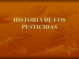 HISTORIA DE LOS PESTICIDAS