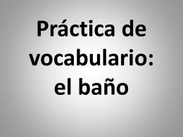 Práctica de vocabulario: pp. 22-25
