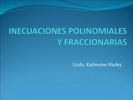 INECUACIONES POLINOMIALES Y FRACCIONARIAS