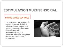 ESTIMULACION MULTISENSORIAL - LOGOPEDIA