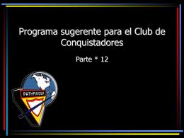 Programa sugerente para el Club de Conquistadores