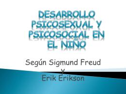Desarrollo Psicosexual y Psicosocial en el niño