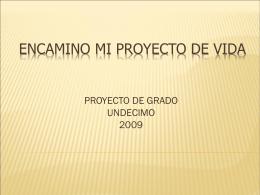 ENCAMINO MI PROYECTO DE VIDA - cspc11grado