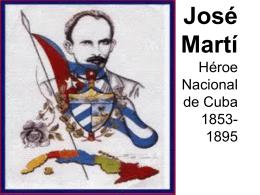 José Martí Héroe Nacional de Cuba 1853