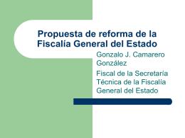 Propuesta de reforma de la Fiscalía General del