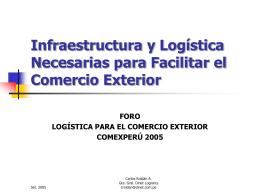 Infraestructura y Logística Necesarias para
