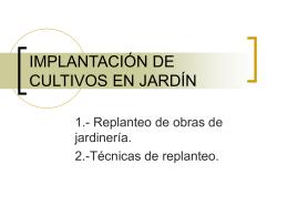 IMPLANTACIÓN DE CULTIVOS EN JARDÍN