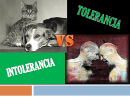 TOLERANCIA VS INTOLERANCIA