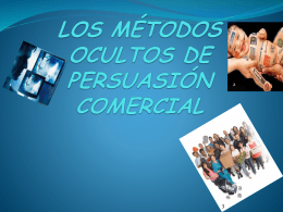 MÉTODOS OCULTOS DE PERSUASIÓN COMERCIAL