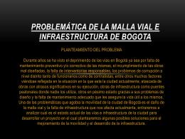 PROBLEMÁTICA DE LA MALLA VIAL E INFRAESTRUCTURA DE