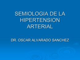SEMIOLOGIA DE LA HIPERTENSION ARTERIAL