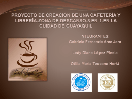 PROYECTO DE CREACIÓN DE UNA CAFETERÍA Y LIBRERÍA