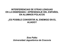INTERFERENCIAS DE OTRAS LENGUAS EN LA ENSEÑANZA /