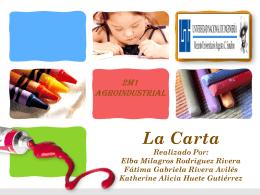 La Carta Realizado Por: Elba Milagros Rodriguez