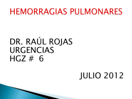 HEMORRAGIAS PULMONARES