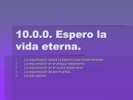 10.0.0. Espero la vida eterna.