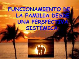 FUNCIONAMIENTO DE LA FAMILIA DESDE UNA …