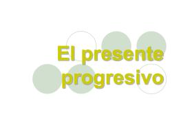 El presente progresivo - Caldwell