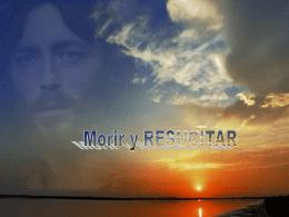 Morir y RESUCITAR - Mochila Pastoral