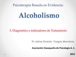 Psicoterapia Basada en Evidencia: Alcoholismo 3