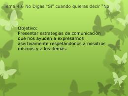 """Tema 4.6 No Digas """"Si"""" cuando quieras decir """"No"""" Tema …"""