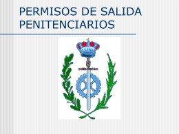 PERMISOS DE SALIDA PENITENCIARIOS