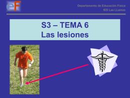 S3 – TEMA 6 Las lesiones