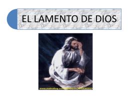 EL LAMENTO DE DIOS