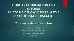 TECNICAS DE LITIGACION ORAL LABORAL LA TEORIA DEL …
