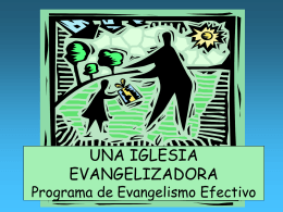 UNA IGLESIA EVANGELIZADORA Programa de …