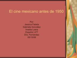 El cine Mexicano antes de los 50