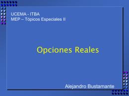 Opciones Reales - UCEMA | Universidad del CEMA