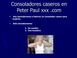 Consoladores caseros en Peter Paul xxx .com