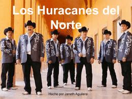 Los Huracanes del Norte