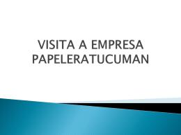 VISITA A EMPRESA PAPELERATUCUMAN - medicina