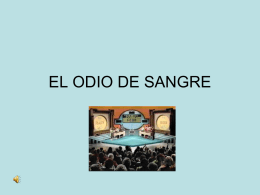 ODIO DE SANGRE - Faculty Access for the Web