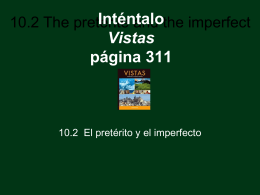 10.2 The Preterite and the Imperfect